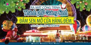 Đầm Sen ra mắt Thành Phố Giáng Sinh & đón khách vui chơi giải trí vào buổi tối